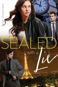 Sealed with a Lie (Two Lies and a Spy #2)