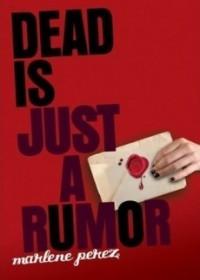 Dead Is Just a Rumor (Dead Is #4)