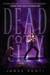 Dead City (Dead City #1)