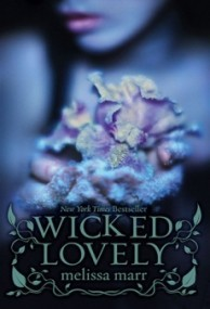 Wicked Lovely (Wicked Lovely #1)