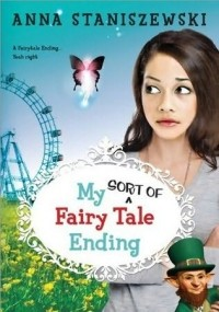My Sort Of Fairy Tale Ending (My Very UnFairy Tale Life #3)