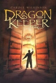 Dragon Keeper (Dragonkeeper #1)