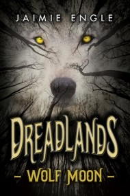 Dreadlands: Wolf Moon
