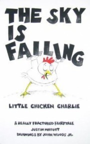 The Sky Is Falling (Little Chicken Charlie)