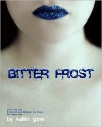 Bitter Frost (Frost #1)
