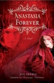 Anastasia Forever (Dreaming Anastasia #3)