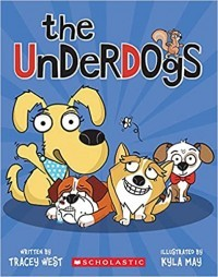 The Underdogs (The Underdogs, #1)