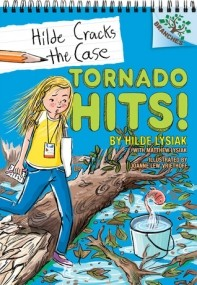 Tornado Hits!: A Branches Book (Hilde Cracks the Case #5)