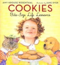 Cookies: Bite-Size Life Lessons