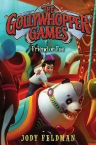 The Gollywhopper Games: Friend or Foe (The Gollywhopper Games #3)