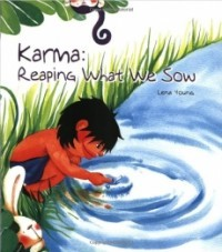 Karma: Reaping What We Sow