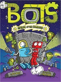 Attack of the Zombots! (Bots #11)