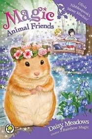 Olivia Nibblesqueak's Messy Mischief (Magic Animal Friends #9)