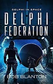 Delphi Federation (Delphi in Space, #6)