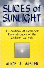 Slices of Sunlight:  A Cookbook of Memories