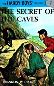 The Secret of the Caves (The Hardy Boys #7)
