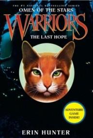 The Last Hope (Warriors: Omen of the Stars #6)