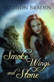 Smoke, Wings and Stone