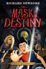 The Mask of Destiny (The Archer Legacy #3)