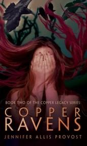 Copper Ravens (Copper Legacy #2)