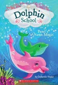 Dolphin School - Pearl's Ocean Magic