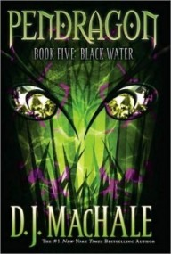 Black Water (Pendragon #5)