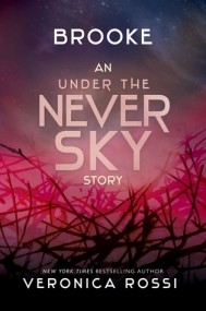 Brooke (Under the Never Sky #2.5)