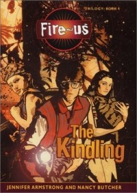 Fire-us: #1 The Kindling
