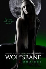 Wolfsbane (Nightshade, Book 2)