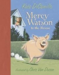 Mercy Watson to the Rescue (Mercy Watson #1)