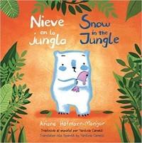 Nieve en la Jungla / Snow in the Jungle