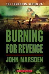 Burning for Revenge (Tomorrow #5)