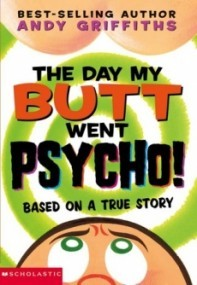 The Day My Butt Went Psycho (Butt Trilogy #1)