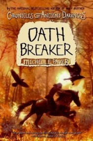 Oath Breaker (Chronicles of Ancient Darkness #5)