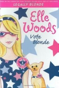 Vote Blonde (Elle Woods #3)