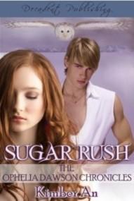 Sugar Rush (Ophelia Dawson Chronicles #2)