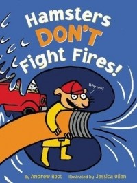 Hamster's Don't Fight Fires