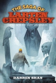 Palace of the Damned (The Saga of Larten Crepsley #3)