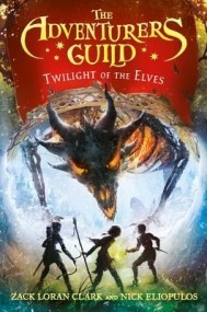 Twilight of the Elves (The Adventurers Guild #2)