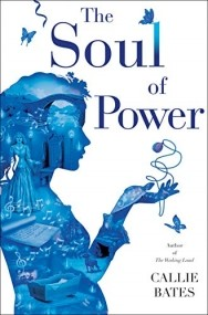 The Soul of Power (The Waking Land, #3)