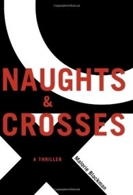Noughts & Crosses (Noughts & Crosses #1)
