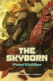 The Skyborn (The Earthborn Wars #2)