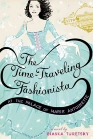 The Time-Traveling Fashionista: At the Palace of Marie Antoinette