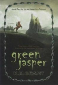 Green Jasper (The de Granville Trilogy #2)