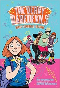 Shelly Struggles to Shine (The Derby Daredevils, #2)