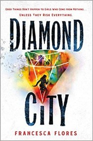 Diamond City (City of Steel and Diamond, #1)