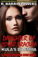 Daughter of Count Dracula: Kula's Dilemma (Transylvanica High Series Book 3)