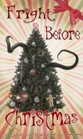 Fright Before Christmas: 13 Tales of Holiday Horror