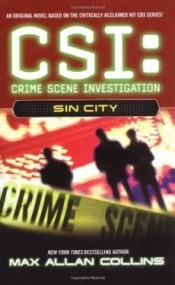 Sin City (CSI: Crime Scene Investigation #2)