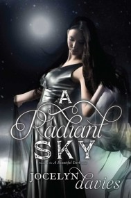 A Radiant Sky (A Beautiful Dark #3)